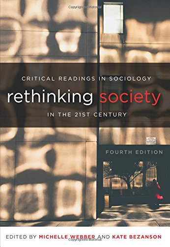 Rethinking Society in the 21st Century Critical Readings in Sociology 4th 2016 9781551309361 Front Cover