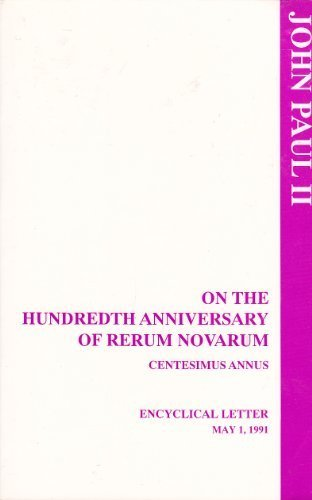 On the Hundredth Anniversary of Rerum Novarum: Centissimus Annus 1st 1991 edition cover
