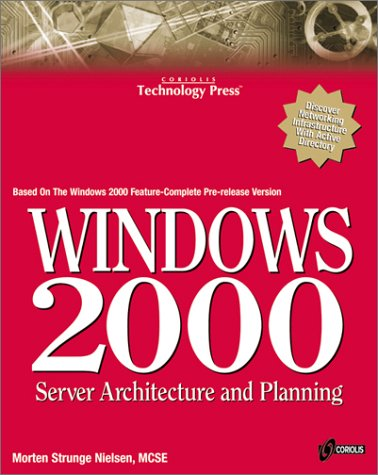 Windows 2000 Server Architecture and Design 1st 9781576104361 Front Cover