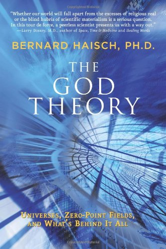 God Theory Universes, Zero-Point Fields, and What's Behind It All  2009 edition cover