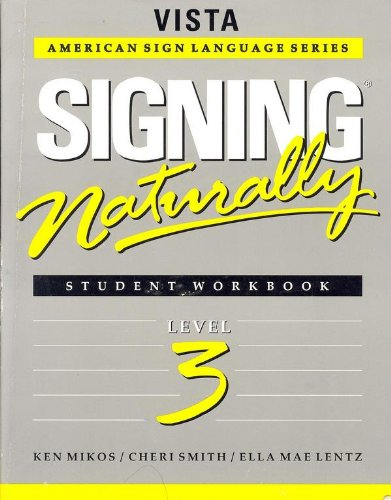 Signing Naturally Student Manual, Study Guide, etc. edition cover