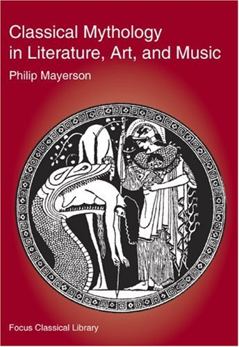 Classical Mythology in Literature, Art, and Music   2001 edition cover