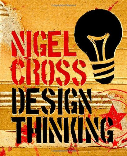 Design Thinking Understanding How Designers Think and Work  2011 edition cover