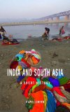 India and South Asia A Short History  2013 (Revised) 9781851689361 Front Cover