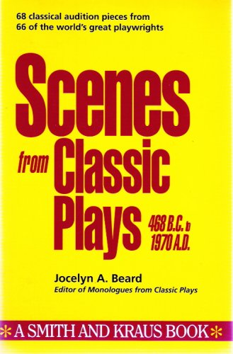 Scenes from Classic Plays 468 B. C. to 1970 A. D. 1st edition cover