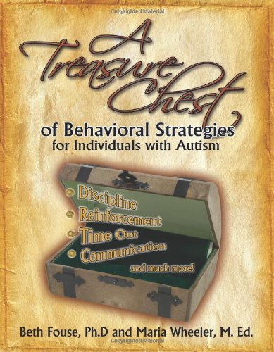 Treasure Chest of Behavioral Strategies for Individuals with Autism   1997 edition cover