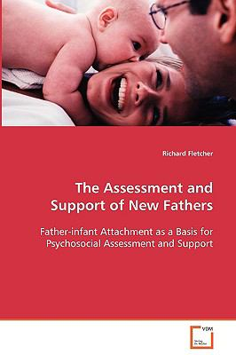 The Assessment and Support of New Fathers:   2008 edition cover