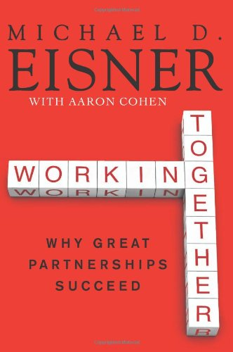 Working Together Why Great Partnerships Succeed  2010 edition cover