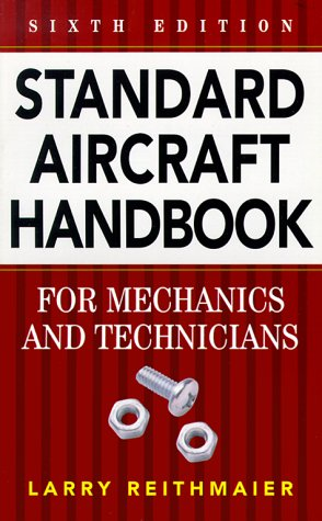 Standard Aircraft Handbook for Mechanics and Technicians  6th 1999 (Revised) edition cover