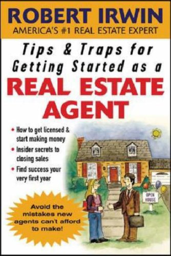 Tips & Traps for Getting Started As a Real Estate Agent   2007 9780071463362 Front Cover