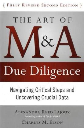 Art of M and A Due Diligence Navigating Critical Steps and Uncovering Crucial Data 2nd 2011 edition cover