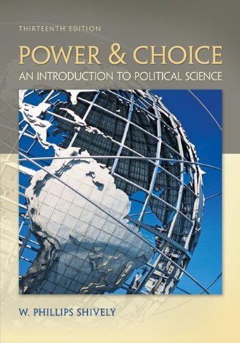 Power and Choice An Introduction to Political Science 14th 2012 edition cover