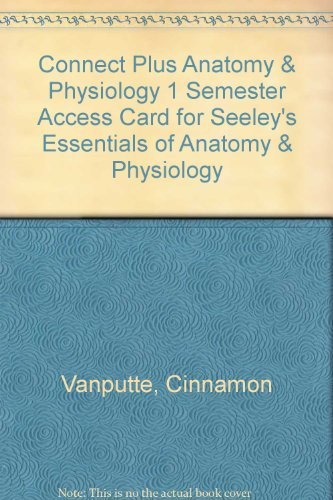 Seeley's Essentials of Anatomy & Physiology Printed Access Code:   2012 edition cover