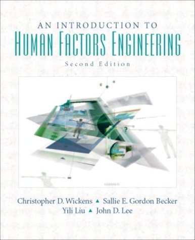 Introduction to Human Factors Engineering  2nd 2004 edition cover