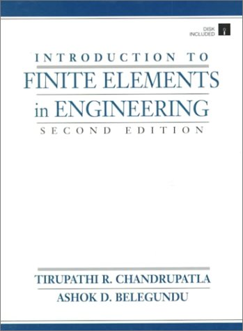 Introduction to Finite Elements in Engineering  2nd 1997 9780132070362 Front Cover