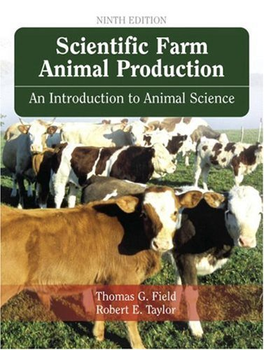 Scientific Farm Animal Production An Introduction to Animal Science 9th 2008 edition cover