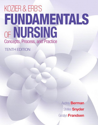 Kozier & Erb's Fundamentals of Nursing: Concepts, Process, and Practice 10th 2016 edition cover
