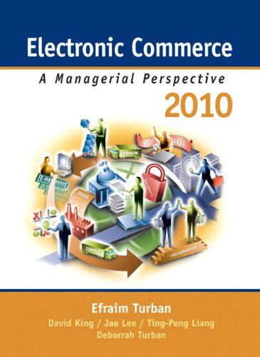 Electronic Commerce 2010 A Managerial Perspective 6th 2010 edition cover
