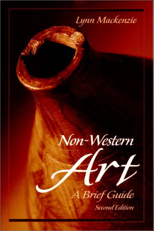 Non-Western Art A Brief Guide 2nd 2001 (Revised) edition cover