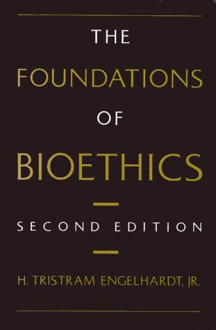 Foundations of Bioethics  2nd 1996 (Revised) edition cover
