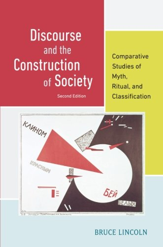 Discourse and the Construction of Society Comparative Studies of Myth, Ritual, and Classification 2nd 2014 edition cover
