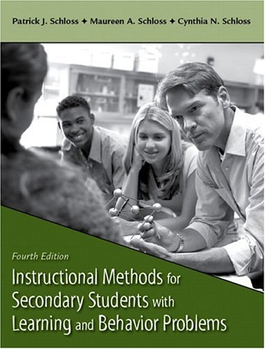 Instructional Methods for Secondary Students with Learning and Behavior Problems  4th 2007 (Revised) edition cover