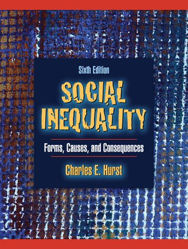 Social Inequality Forms, Causes, and Consequences 6th 2007 (Revised) edition cover