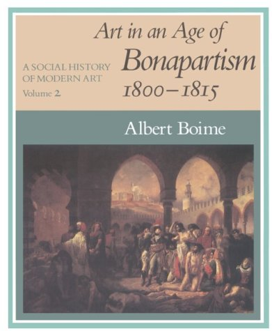 Art in an Age of Bonapartism, 1800-1815   1990 9780226063362 Front Cover