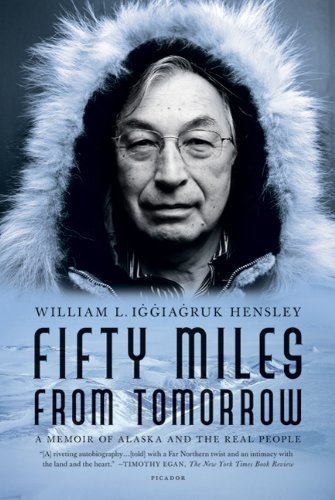 Fifty Miles from Tomorrow A Memoir of Alaska and the Real People N/A edition cover