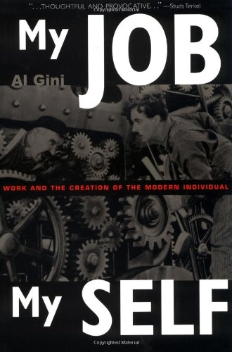 My Job, My Self Work and Creation of the Modern Individual  2000 (Reprint) edition cover