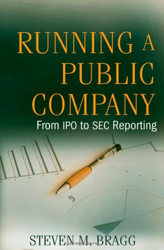 Running a Public Company From IPO to SEC Reporting  2009 edition cover