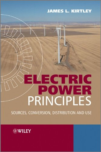 Electric Power Principles Sources, Conversion, Distribution and Use  2010 edition cover