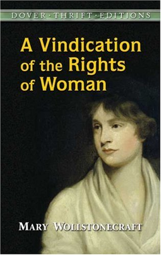 Vindication of the Rights of Woman  2nd 1996 (Unabridged) 9780486290362 Front Cover
