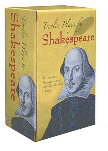 Twelve Plays by Shakespeare The Essential Shakespeare Plays in Twelve Individual Volumes  2005 (Unabridged) edition cover