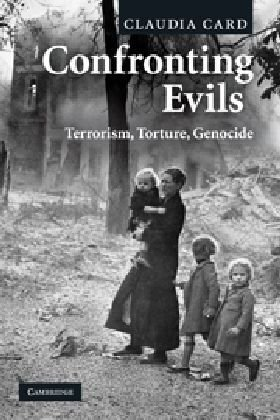 Confronting Evils Terrorism, Torture, Genocide  2010 edition cover