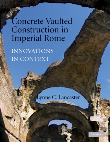 Concrete Vaulted Construction in Imperial Rome Innovations in Context  2009 9780521744362 Front Cover