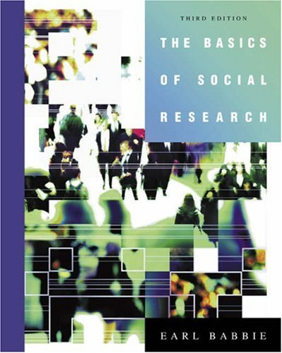 Basics of Social Research  3rd 2005 (Revised) edition cover