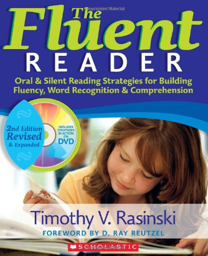 Fluent Reader (2nd Edition) Oral and Silent Reading Strategies for Building Fluency, Word Recognition and Comprehension N/A edition cover