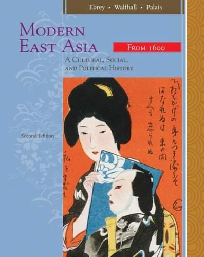 Modern East Asia A Cultural, Social, and Political History 2nd 2009 edition cover