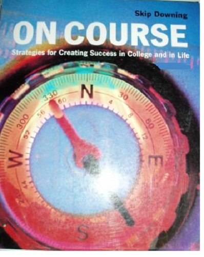 On Course Strategies for Creating Success in College and in Life 3rd 2002 9780618116362 Front Cover