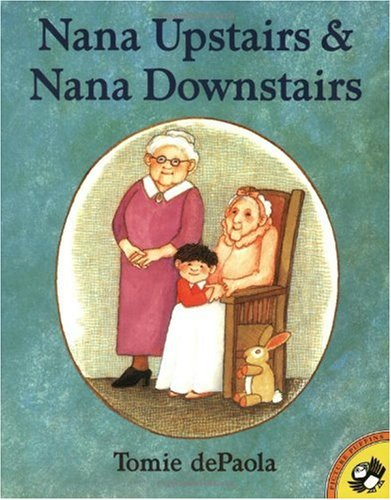 Nana Upstairs and Nana Downstairs  N/A edition cover