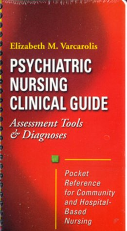 Psychiatric Nursing Clinical Guide Assessment Tools and Diagnoses  2000 9780721683362 Front Cover