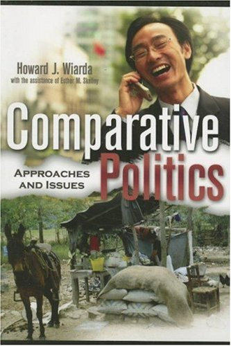 Comparative Politics Approaches and Issues  2006 9780742530362 Front Cover