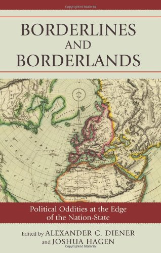 Borderlines and Borderlands Political Oddities at the Edge of the Nation-State  2009 edition cover