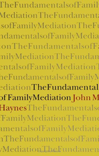 Fundamentals of Family Mediation  N/A 9780791420362 Front Cover