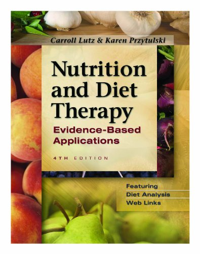 Nutrition and Diet Therapy Evidence-Based Applications 4th 2005 (Revised) edition cover