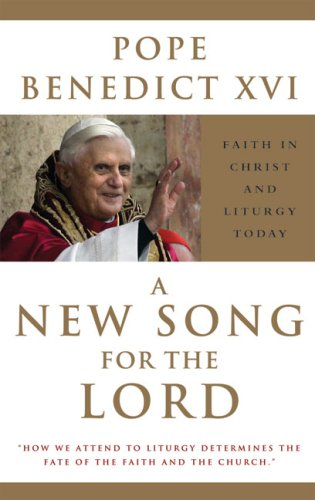 New Song for the Lord Faith in Christ and Liturgy Today N/A edition cover