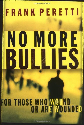 No More Bullies For Those Who Wound or Are Wounded  2003 edition cover