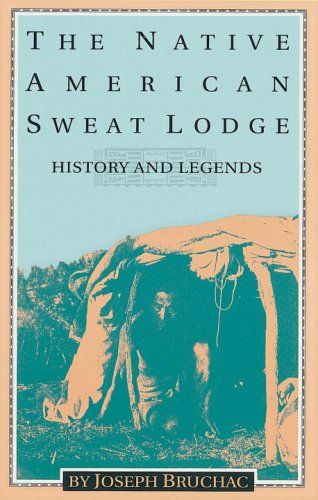 Native American Sweat Lodge : History and Legends N/A edition cover