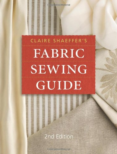 Claire Shaeffer's Fabric Sewing Guide  2nd 2008 edition cover